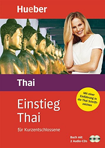 Einstieg Thai: für Kurzentschlossene / Paket: Buch + 2 Audio-CDs