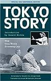 Tokyo Story: The Ozu/Noda Screenplay