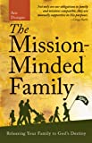 The Mission-Minded Family, Ann Dunagan, 0830857052