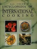 The All Color Encyclopedia of International Cooking