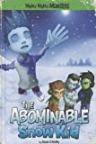 The Abominable Snow Kid, Sean O'Reilly, 143423892X