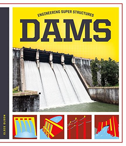 Dams (Engineering Super Structures)
