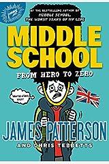 Middle School: From Hero to Zero Hardcover