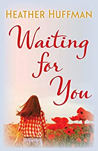 Waiting For You by Heather Huffman ebook deal