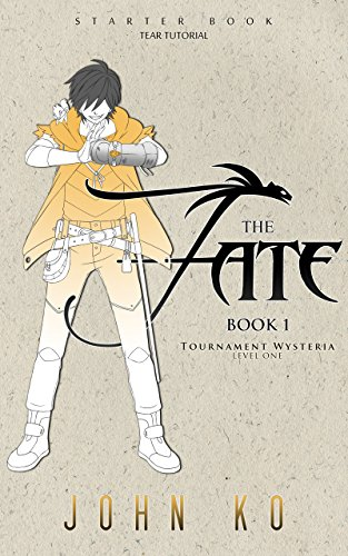 The Fate: Book 1: Tournament Wysteria (Fates of the New School)