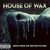 House Of Wax by Original Soundtrack (2005-05-13)