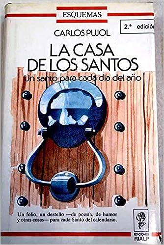 Calendario Con Santos.La Casa De Los Santos Un Santo Para Cada Dia Del Ano Coleccion