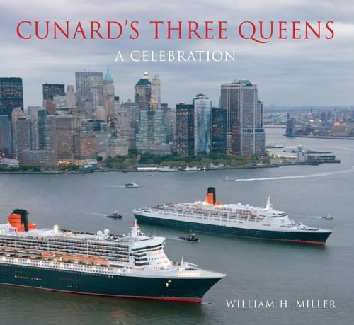 Cunard's Three Queens: A Celebration