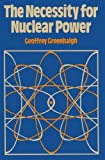 The Necessity for Nuclear Power