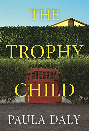 Book Cover: The Trophy Child: A Novel