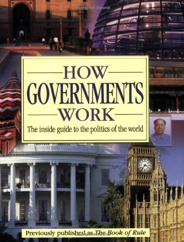 How Governments Work