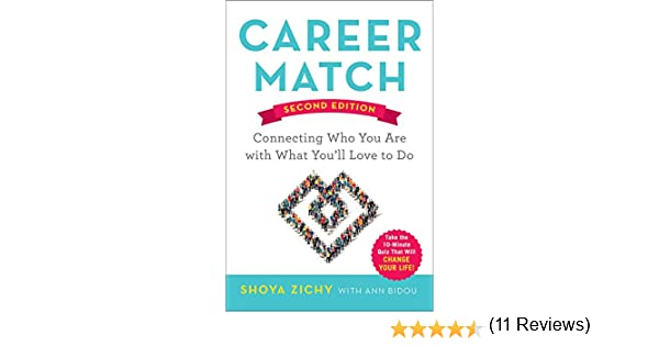 Amazon career match connecting who you are with what youll amazon career match connecting who you are with what youll love to do ebook shoya zichy ann bidou kindle store fandeluxe Choice Image