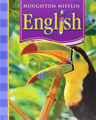 Houghton Mifflin English: Student Edition Non-Consumable Level 4 2006