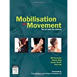 Mobilisation with Movement: The Art and the Science, 1e