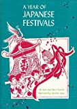 A Year of Japanese Festivals, Sam Epstein and Beryl Williams Epstein, 0811649547