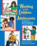 Working with Children and Adolescents 1st Edition
