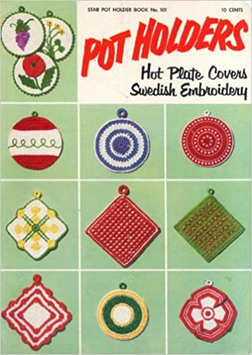 Pot Holders Hot Plate Covers Swedish Embroideryar Book No 101