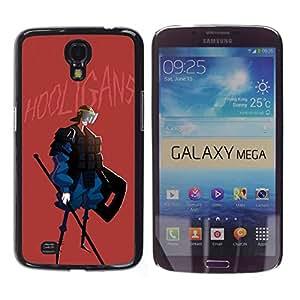 Be Good Phone Accessory // Dura Cáscara cubierta Protectora Caso Carcasa Funda de Protección para Samsung Galaxy Mega 6.3 I9200 SGH-i527 // Hooligan Quote Police Peace Fighter Spear