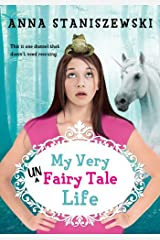 My Very UnFairy Tale Life Kindle Edition