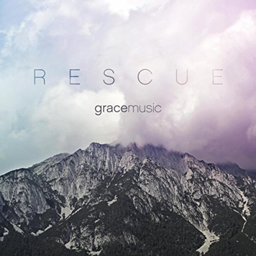 Grace Music - Rescue 2018
