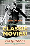 And You Thought You Knew Classic Movies!, John DiLeo, 1601826508
