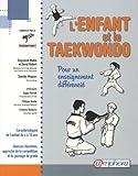 Image de L'Enfant et le Taekwondo : Pour un enseignement différencié