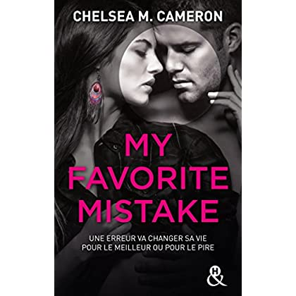 My Favorite Mistake (French Edition)