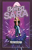 Being Sara, Chris Passudetti, 1934713902