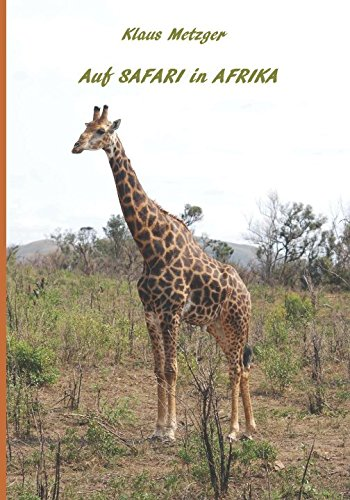 Auf SAFARI in AFRIKA: Kenia 2009, Südafrika 2015 (German Edition)