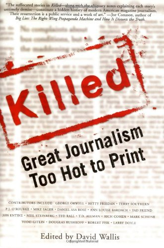 Killed: Great Journalism Too Hot to Print (Nation Books) PDF