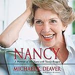 Nancy: A Portrait of My Years with Nancy Reagan | Michael K. Deaver