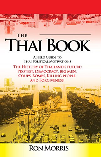 Amazon the thai book a field guide to thai political the thai book a field guide to thai political motivations by morris ron fandeluxe Image collections