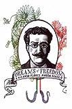 img - for Dreams of Freedom : A Ricardo Flores Magon Reader by Ricardo Flores Magon (2005-05-01) book / textbook / text book