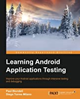 Learning Android Application Testing Front Cover