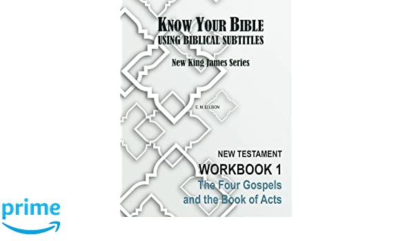Workbook bible studies for kids worksheets : Know Your Bible Using Biblical Subtitles: New King James Series ...