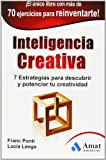 img - for Inteligencia creativa (Spanish Edition) by Franc Ponti (2013-01-01) book / textbook / text book