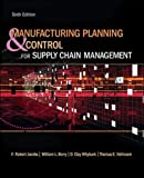 img - for Manufacturing Planning and Control for Supply Chain Management (The Mcgraw-hill/Irwin Series Operations and Decision Sciences) book / textbook / text book