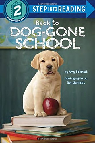 Back to Dog-Gone School (Step into Reading)