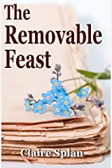 The Removable Feast Kindle Edition
