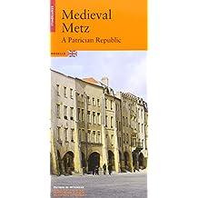Metz médiévale