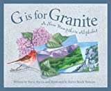 G is for Granite: A New Hampshire Alphabet (Discover America State by State)