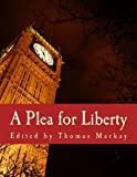 img - for A Plea for Liberty (Large Print Edition): An Argument Against Socialism and Socialistic Legislation book / textbook / text book