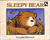 Sleepy Bear, Lydia Dabcovich, 0525441964