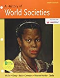 Loose-Leaf Version of History of World Societies 10e Combined Volume and LaunchPad for a History of World Societies 10e CMB (One Year Access) 10th Edition