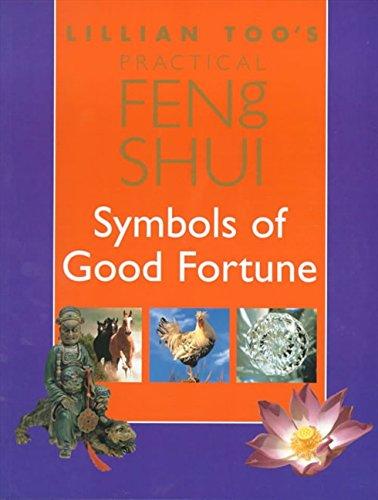 Download Lillian Too's Practical Feng Shui: Symbols of Good Fortune pdf epub
