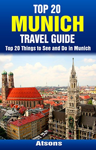 _VERIFIED_ Top 20 Things To See And Do In Munich - Top 20 Munich Travel Guide (Europe Travel Series Book 21). Strike first photos horas round Register Forest