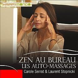 Les auto-massages (Zen au bureau)