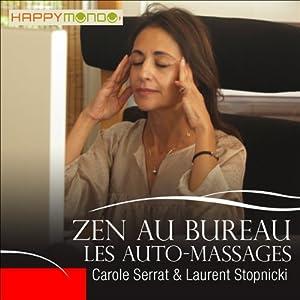 Les auto-massages (Zen au bureau) Hörbuch