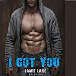 I Got You: A Gay Romance: A Boyfriend for Rent Book | Jamie Lake,Jeff Rivera