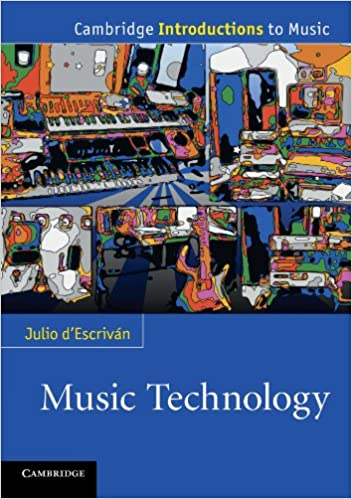 Music technology cambridge introductions to music julio d music technology cambridge introductions to music julio descrivn 9780521170420 amazon books fandeluxe Choice Image